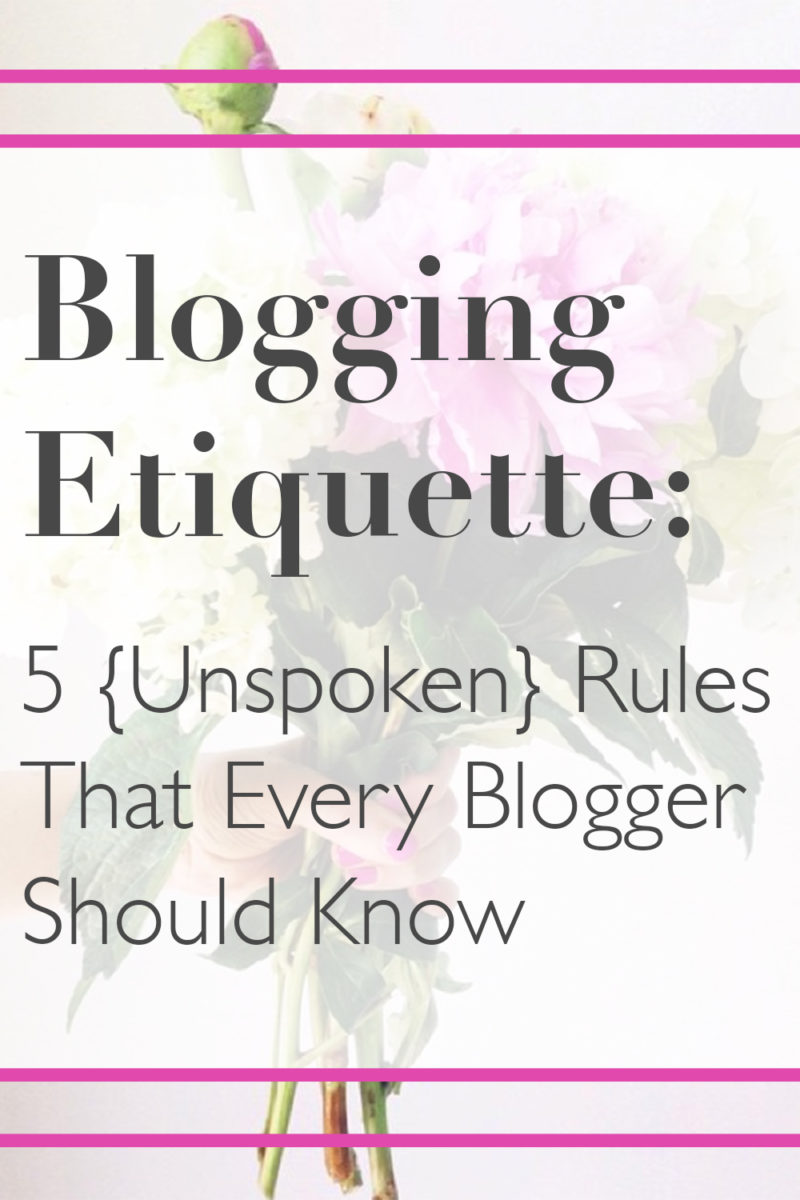 Blogging Etiquette: 5 Rules for Bloggers